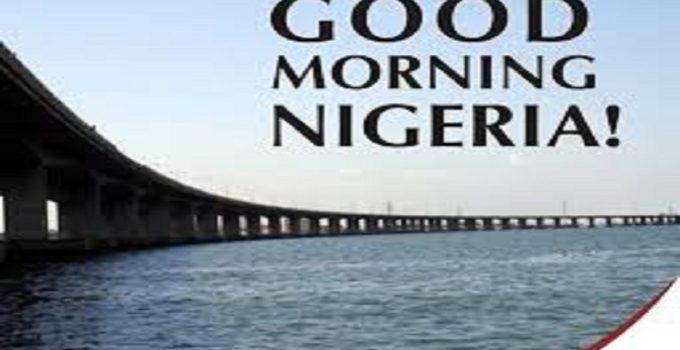 good morning nigeria